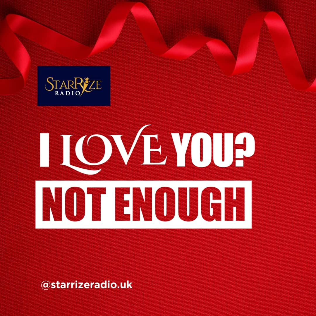 I Love You? Not Enough